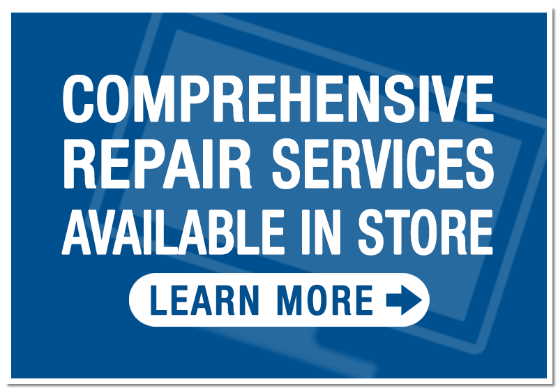 Comprehensive repair servies available in store on TV's and small electronics